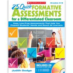 25 Quick Formative Assessments For A Differentiated Classroom By Scholastic Books Trade