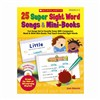 25 Super Sight Word Songs & Mini Books Gr K-2 By Scholastic Books Trade