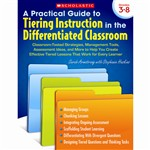 A Practical Guide To Tiering Instr In The Differentiated Classroom By Scholastic Books Trade
