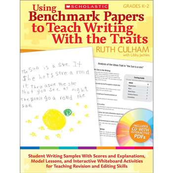 Using Benchmark Papers To Teach Writing With The Traits Gr 1-2 By Scholastic Books Trade