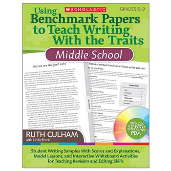 Using Benchmark Papers To Teach Writing W/ The Traits Middle Sch By Scholastic Books Trade