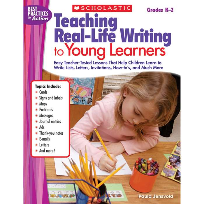Teaching Real Life Writing To Young Learners By Scholastic Books Trade