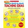 500+ Fabulous Month By Month Teaching Ideas Gr K-2 By Scholastic Books Trade