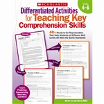 Differentiated Activities Teaching Key Comprehension Skills Gr 4-6 By Scholastic Books Trade