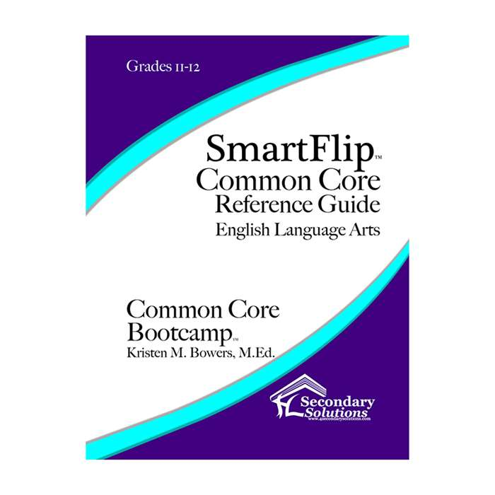 Smartflip Gr 11-12 Common Core Ref Guide For Ela C, SECCCSF1112