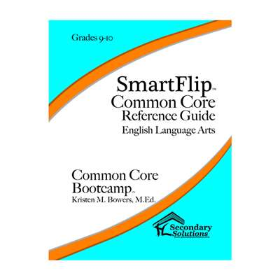 Smartflip Gr 9-10 Common Core Ref Guide For Ela Co, SECCCSF910
