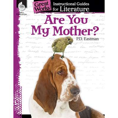 Are You My Mother Great Works Instructional Guides, SEP40000
