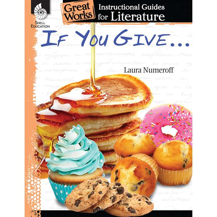 If You Give Series Great Works Instructional Guide, SEP40012