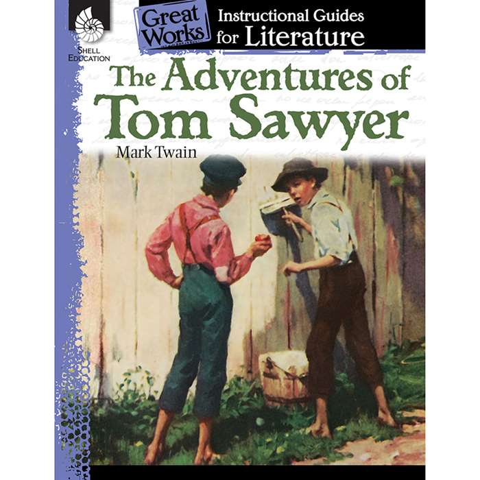 The Adventures Of Tom Sawyer Great Works Instructi, SEP40200