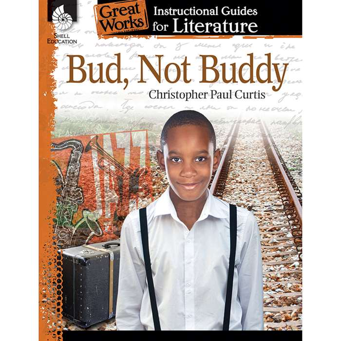 Bud Not Buddy Great Works Instructional Guides For, SEP40202