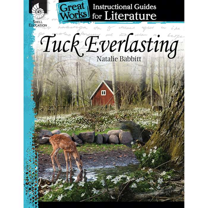 Tuck Everlasting Great Works Instructional Guides , SEP40215