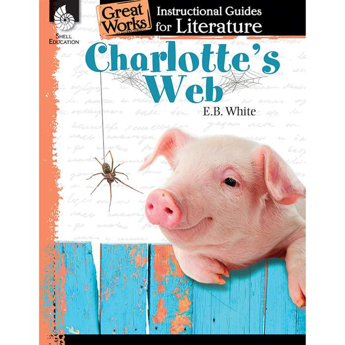 Charlottes Web Great Works Instructional Guides Fo, SEP40219