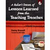 A Bakers Dozen Of Lessons Learned From The Teaching Trenches By Shell Education
