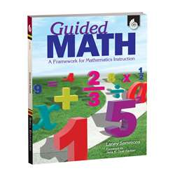 Guided Math A Framework For Mathematics Instruction By Shell Education