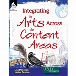 Integrating The Arts Across The Content Areas By Shell Education