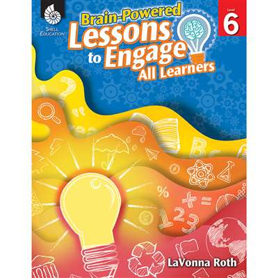 Gr 6 Brain Powered Lessons To Engage All Learners, SEP51183