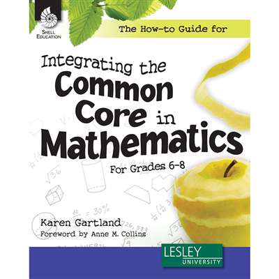 Gr 6-8 The How To Guide For Integrating The Common, SEP51196