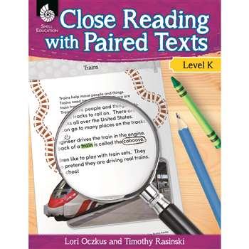 Level K Close Reading With Paired Texts, SEP51356
