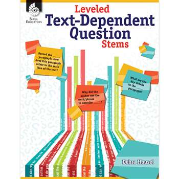 Leveled Text Dependent Question Stems, SEP51475