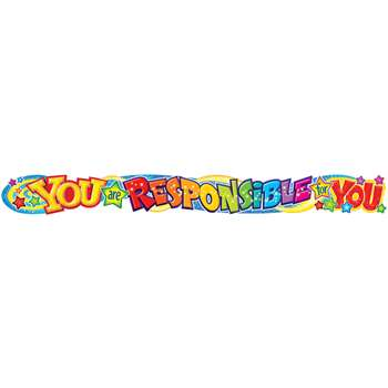 You Are Responsible For You 10Ft Horizontal Banner By Trend Enterprises
