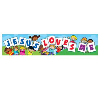 Banner Jesus Loves Me By Trend Enterprises