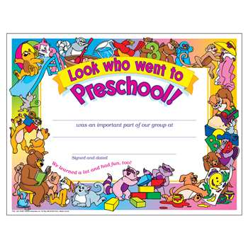 Look Who Went To Preschool 30/Pk 8 1/2 X 11 Certificates By Trend Enterprises