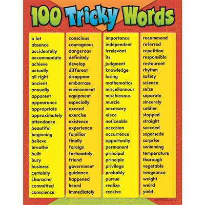 Chart 100 Tricky Words Grades 4-8 By Trend Enterprises