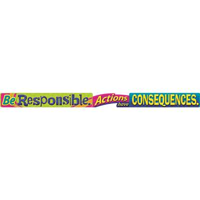 Be Responsible Actions Have Consequences Banner, T-A25200