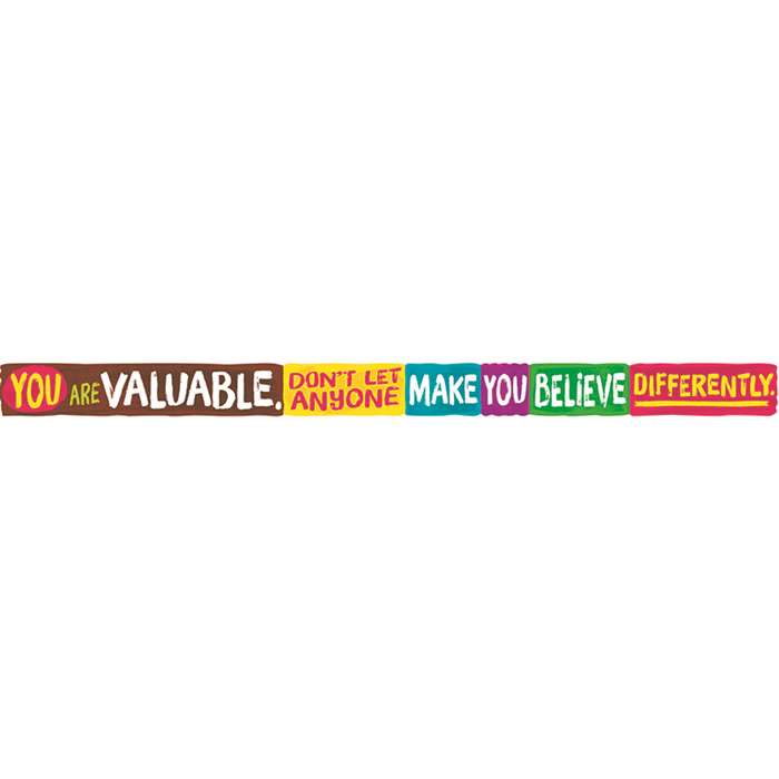 You Are Valuable Dont Let Argus Banner 10 Ft, T-A25210
