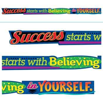 "Success Starts With Believing "" Yourself Banner, T-A25216"
