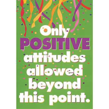Poster Only Positive Attitudes 13 X 19 Large By Trend Enterprises