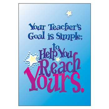 Poster Your Teachers Goal Is By Trend Enterprises