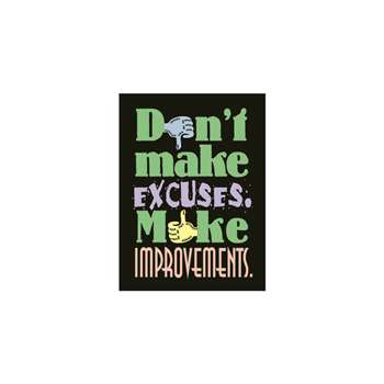 Poster Dont Make Excuses 13 X 19 Large By Trend Enterprises