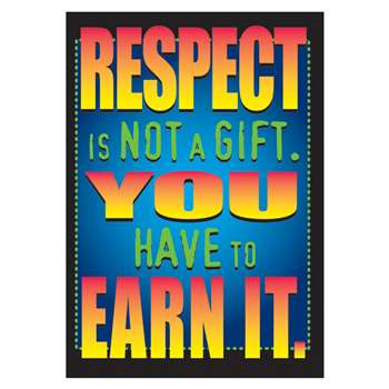 Poster Respect Is Not A Gift By Trend Enterprises