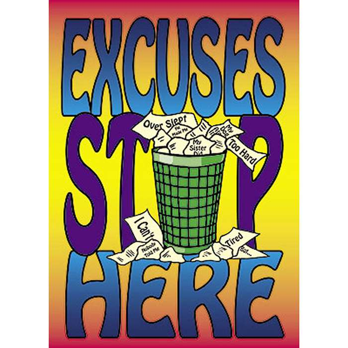 Poster Excuses Stop Here By Trend Enterprises