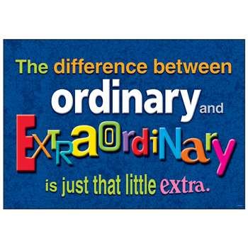 The Difference Between Ordinary And Extraordinary Argus Poster By Trend Enterprises