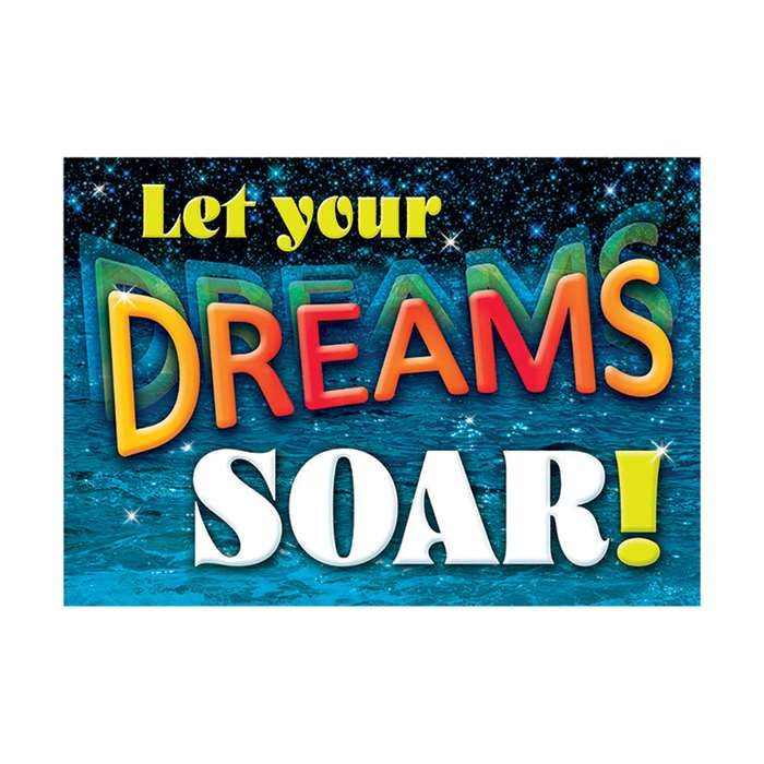 Let Your Dreams Soar Poster, T-A67046