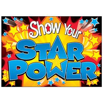Show Your Star Power Poster, T-A67047