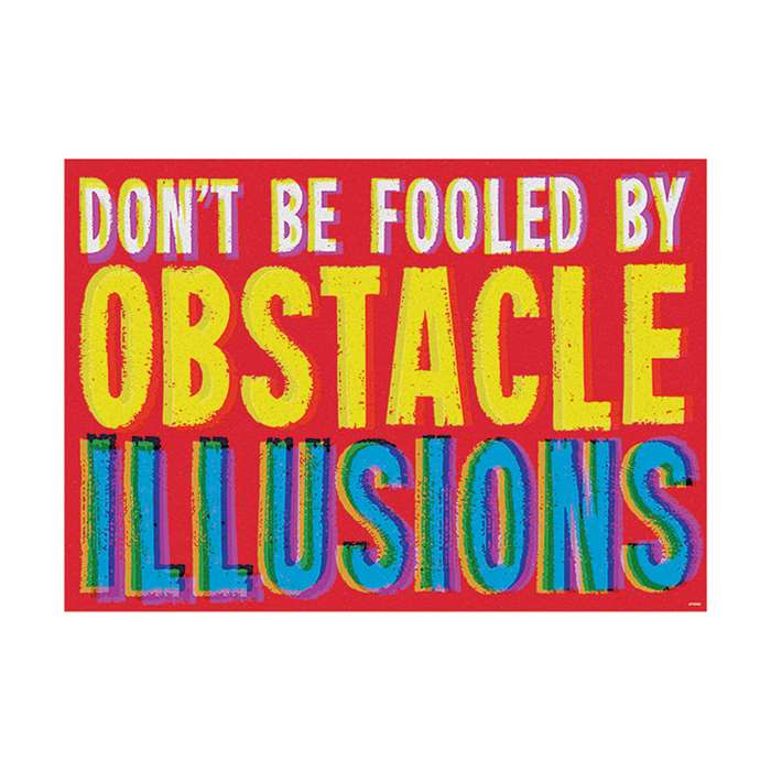 Dont Be Fooled By Obstacle Poster, T-A67053
