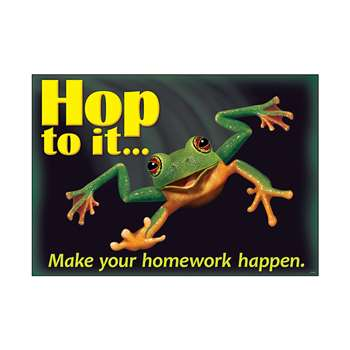 Hop To It Make Your Homework Poster, T-A67054