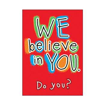 "We Believe "" You Do You Poster, T-A67057"