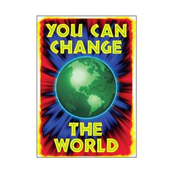 Poster You Can Change The World By Trend Enterprises