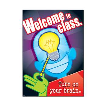 Welcome To Class Turn On Your Brain By Trend Enterprises