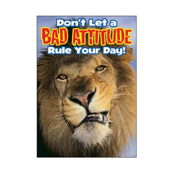 Poster Don'T Let A Bad Attitude Rule Your Day Argus By Trend Enterprises