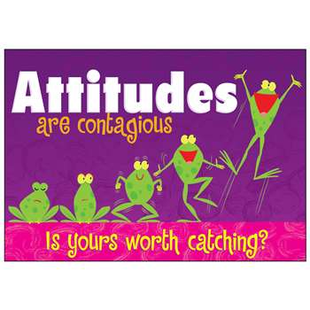 Attitudes Are Contagious Poster By Trend Enterprises