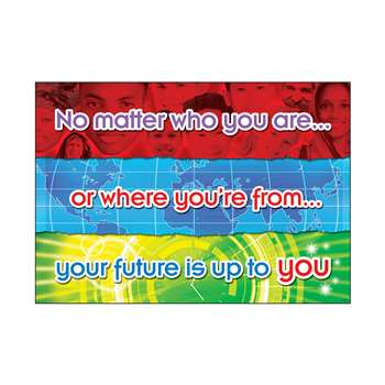 No Matter Who You Are Poster By Trend Enterprises
