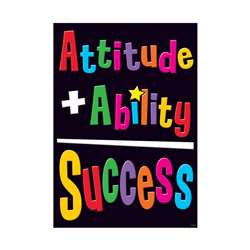 Attitude + Ability = Success Poster By Trend Enterprises