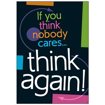 If You Think Nobody Cares Think Again Argus Large Poster By Trend Enterprises
