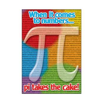 When It Comes To Numbers Pi Takes The Cake Argus Large Poster By Trend Enterprises