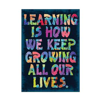Learning Is How We Keep Growing Poster By Trend Enterprises